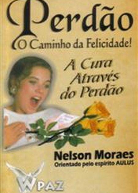PERDAO O CAMINHO DA FELICIDADE