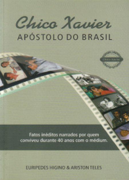 CHICO XAVIER APOSTOLO DO BRASIL