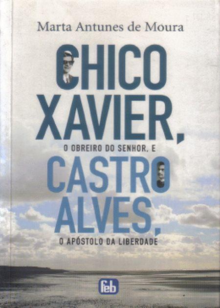 CHICO XAVIER, O OBREIRO DO SENHOR, - NOVO