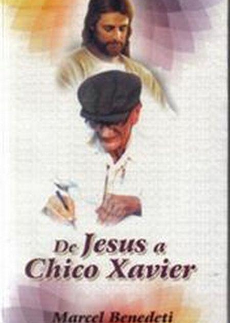 DE JESUS A CHICO XAVIER