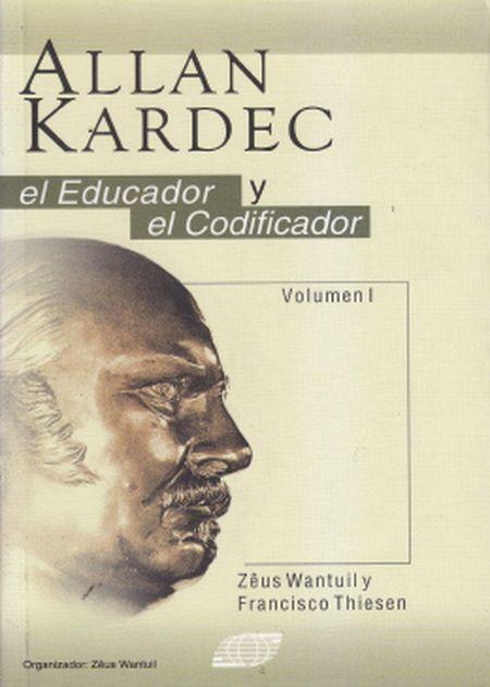 ALLAN KARDEC EL EDUCADOR Y CODIFICADOR - VOL I