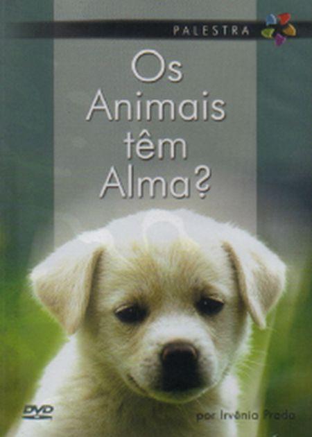 ANIMAIS TEM ALMA (OS) - DVD