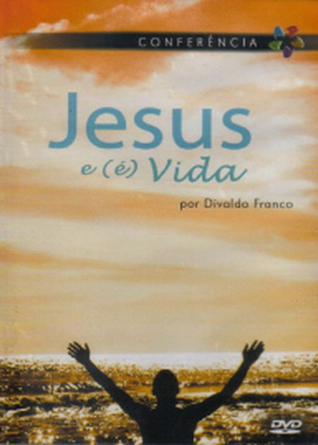 JESUS E (É) VIDA - DVD