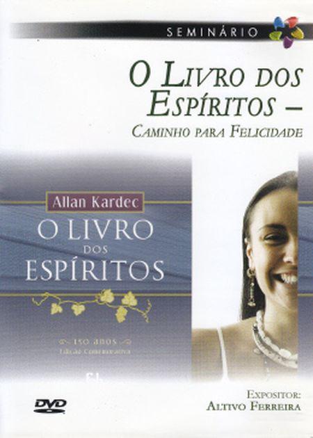 LIVRO DOS ESPÍRITOS - CAMINHO PARA FELICIDADE (O) - DVD