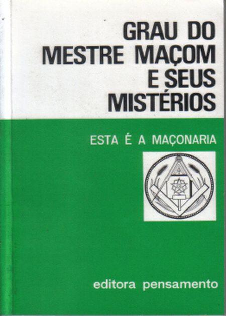 GRAU DO MESTRE MACOM E SEUS MISTERIOS