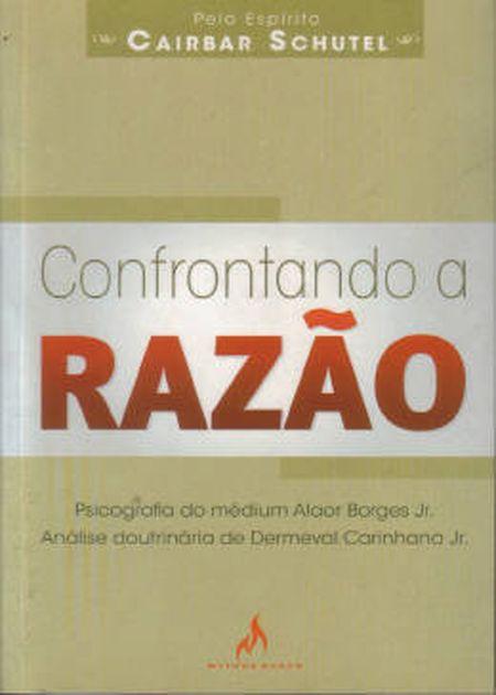 CONFRONTANDO A RAZAO