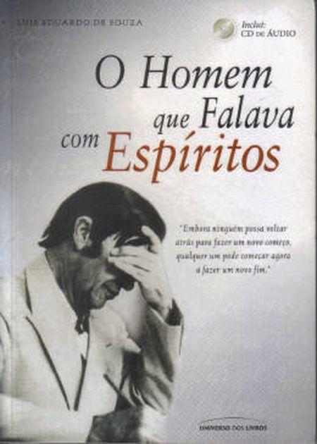 HOMEM QUE FALAVA COM ESPIRITOS (O) - INCLUI CD