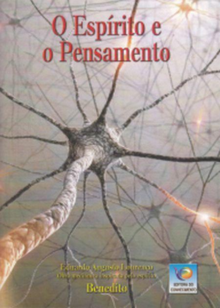 ESPIRITO E O PENSAMENTO (O)