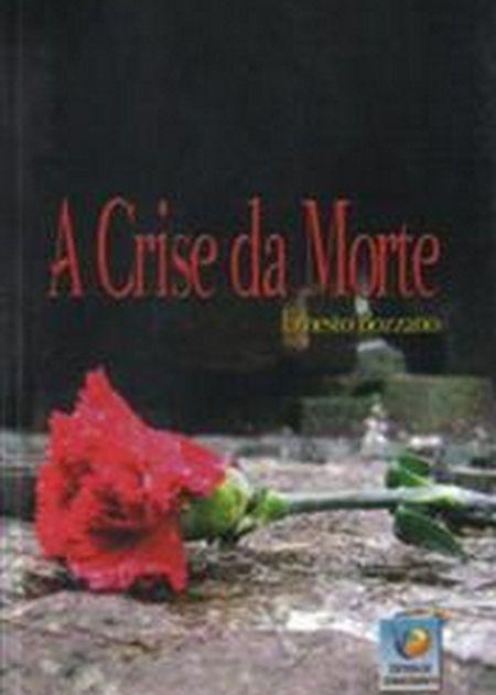 CRISE DA MORTE (A)
