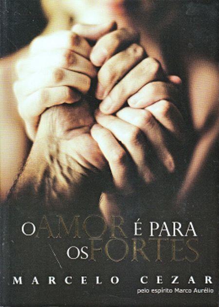 AMOR E PARA OS FORTES (O)