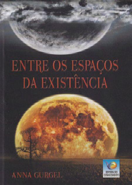 ENTRE OS ESPAÇOS DA EXISTENCIA