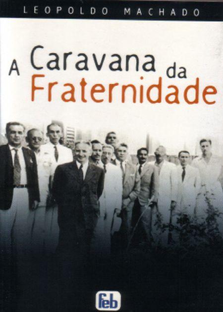 CARAVANA DA FRATERNIDADE (A)