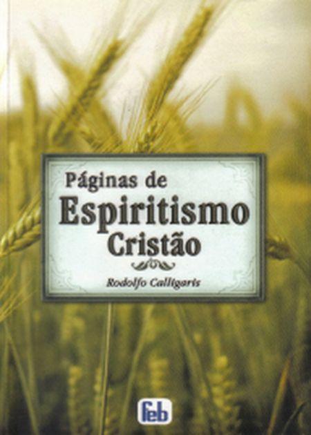 PÁGINAS DE ESPIRITISMO CRISTÃO - ESPECIAL