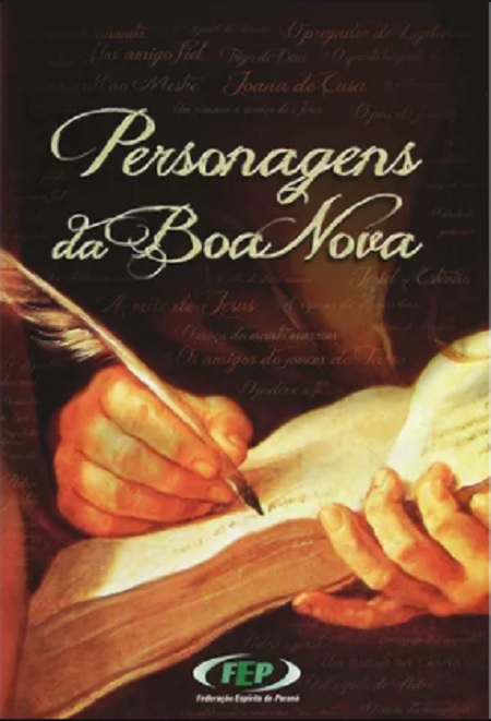 PERSONAGENS DA BOA NOVA