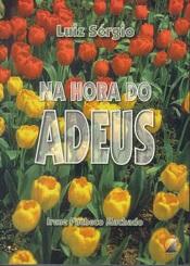 NA HORA DO ADEUS