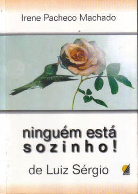 NINGUEM ESTA SOZINHO