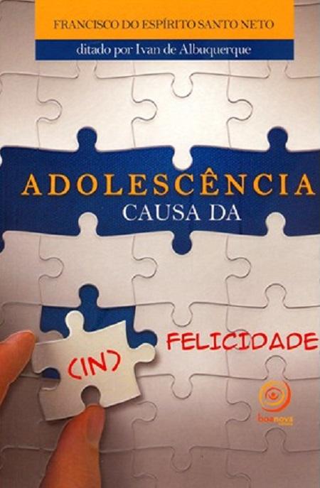 ADOLESCENCIA CAUSA DA (IN)FELICIDADE