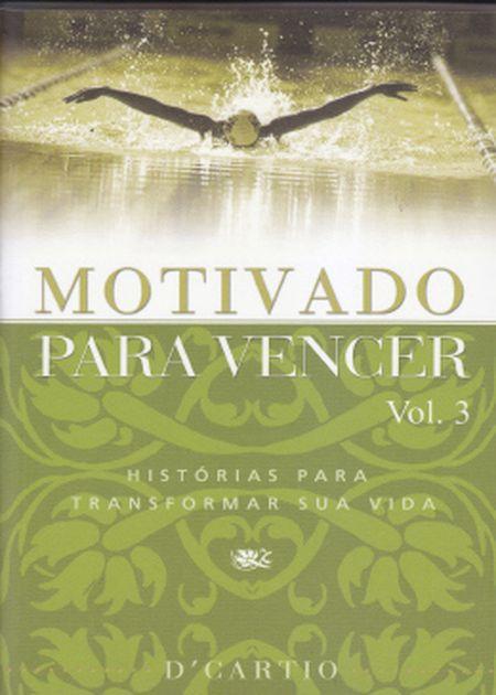 MOTIVADO PARA VENCER - VOL. III