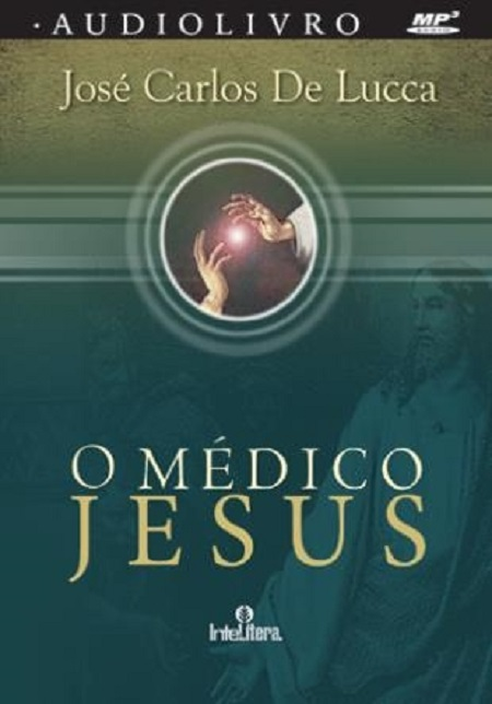 MEDICO JESUS - AUDIOBOOK MP3