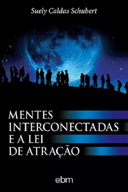 MENTES INTERCONECTADAS E A LEI DE ATRACAO