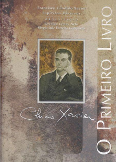 CHICO XAVIER O PRIMEIRO LIVRO - CAPA DURA