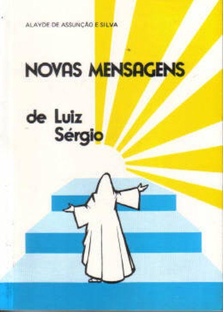 NOVAS MENSAGENS DE LUIZ SERGIO