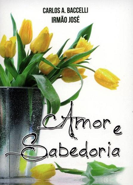 AMOR E SABEDORIA