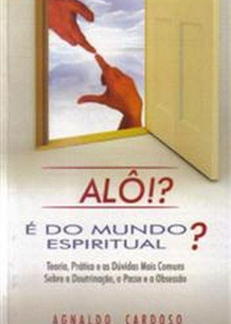 ALO E DO MUNDO ESPIRITUAL