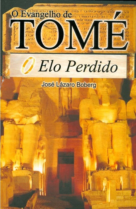 EVANGELHO DE TOME ELO PERDIDO (O)