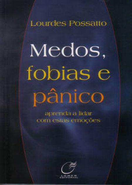 MEDOS, FOBIAS E PÂNICO