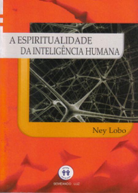 ESPIRITUALIDADE DA INTELIGENCIA HUMANA (A)