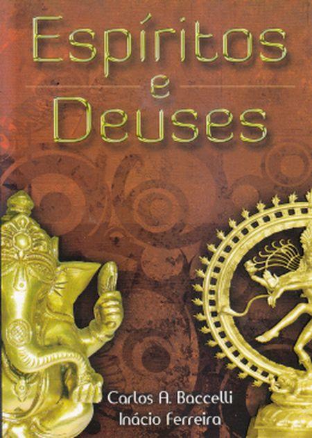 ESPIRITOS E DEUSES