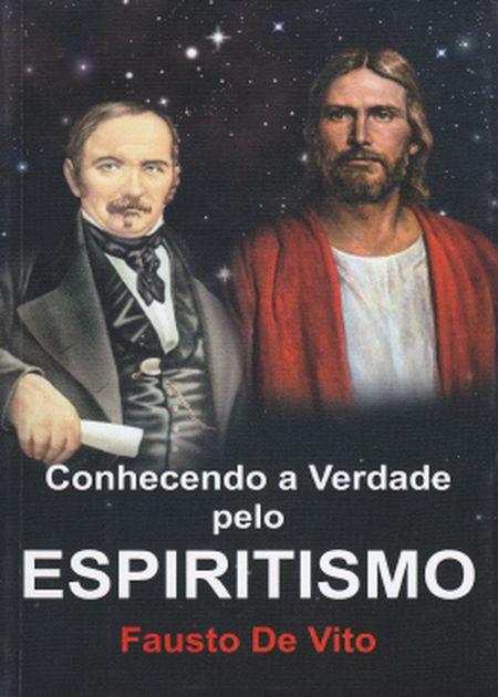 CONHECENDO A VERDADE PELO ESPIRITISMO