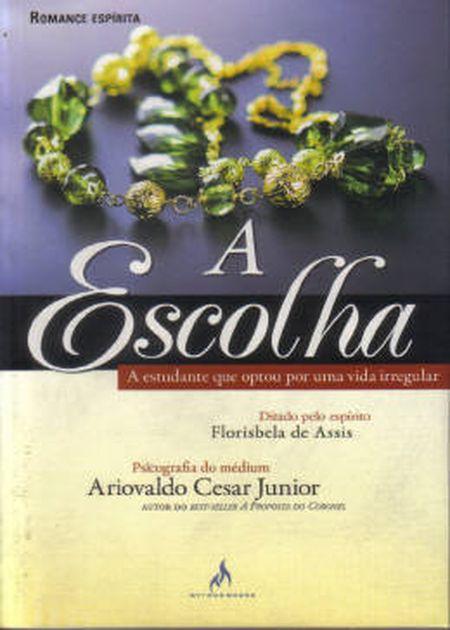 ESCOLHA (A)