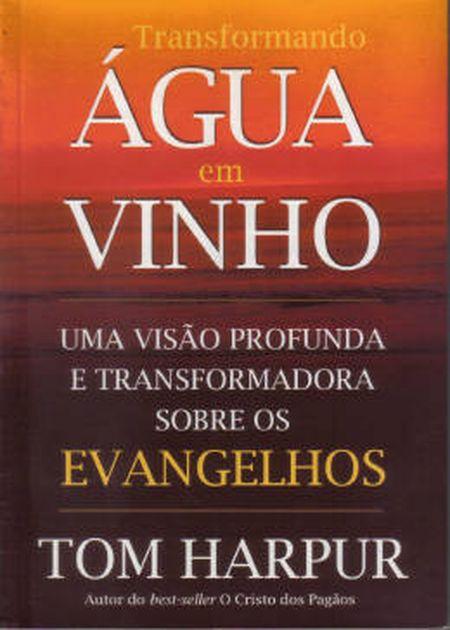 TRANSFORMANDO AGUA EM VINHO