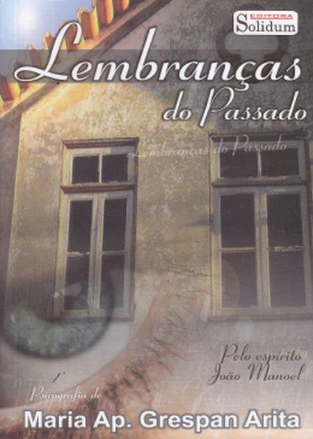LEMBRANCAS DO PASSADO