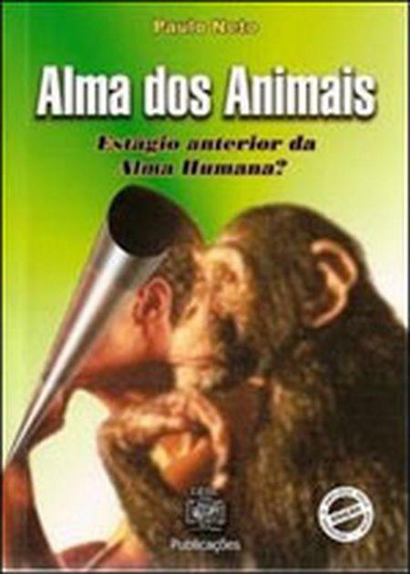 ALMA DOS ANIMAIS ESTAGIO ANTERIOR DA ALMA HUMANA