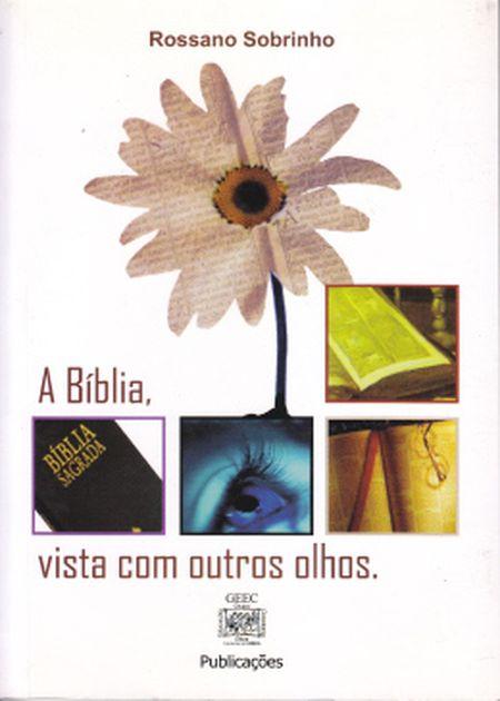 BIBLIA VISTA COM OUTROS OLHOS (A)