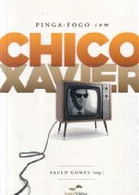 PINGA FOGO COM CHICO XAVIER - NOVO