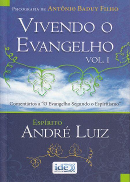 VIVENDO O EVANGELHO - VOL. I