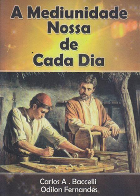 MEDIUNIDADE NOSSA DE CADA DIA