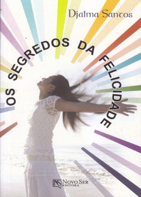 SEGREDOS DA FELICIDADE (OS)