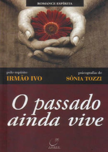 PASSADO AINDA VIVE (O)
