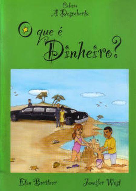 QUE É DINHEIRO? (O) - INF.