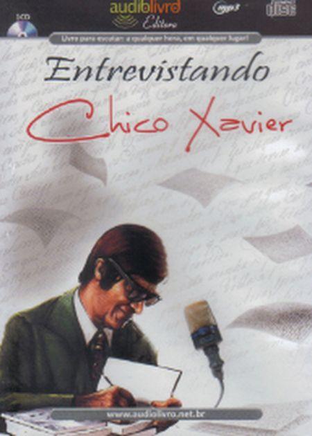 ENTREVISTANDO CHICO XAVIER - AUDIOBOOK (MP3)