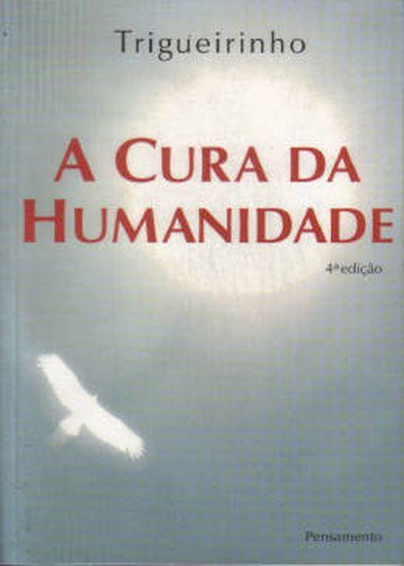 CURA DA HUMANIDADE (A)