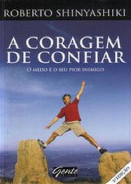 CORAGEM DE CONFIAR (A)