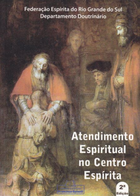 ATENDIMENTO ESPIRITUAL NO CENTRO ESPIRITA