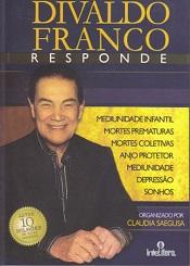 DIVALDO FRANCO RESPONDE - VOL I