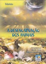 DESENCARNACAO DOS ANIMAIS (A)